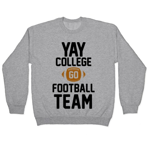 Yay College Go Football Team Pullover