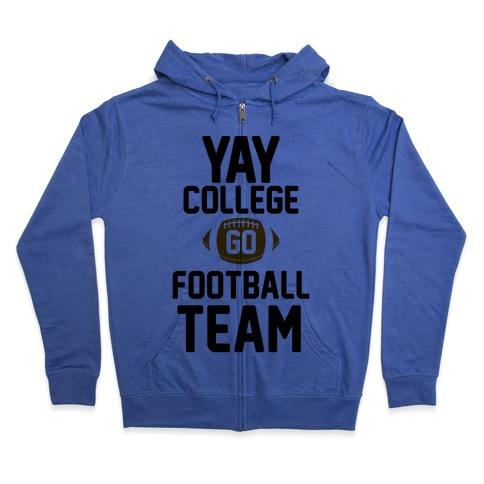 Yay College Go Football Team Zip Hoodie