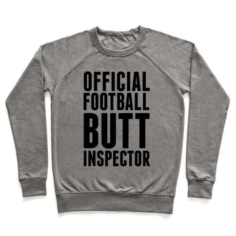 Official Football Butt Inspector Pullover