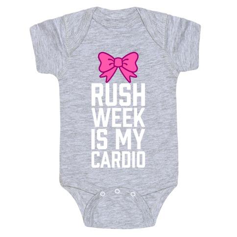Rush Week Is My Cardio (Little) Baby Onesy