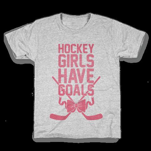 Hockey Girls Have Goals Kids T-Shirt