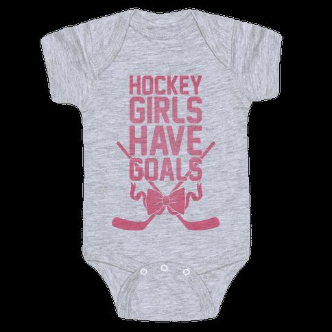Hockey Girls Have Goals Baby Onesy