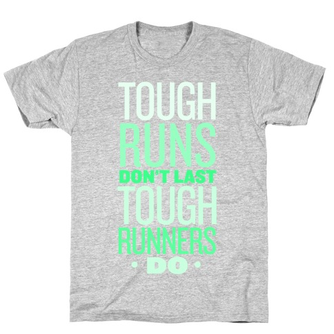Tough Runners (Green) T-Shirt