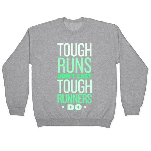 Tough Runners (Green) Pullover