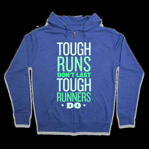 Tough Runners (Green) Zip Hoodie