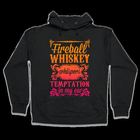 Whiskey Whispers Temptation In My Ear Hooded Sweatshirt