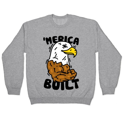 'Merica Built Pullover