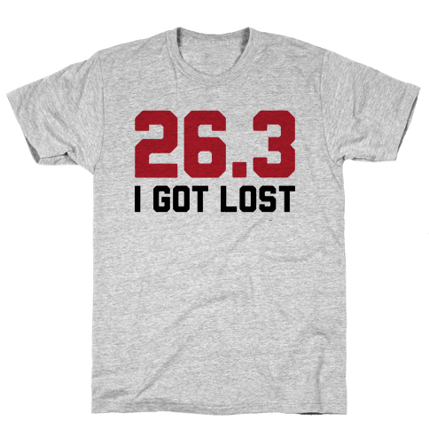 I Got Lost Mens T-Shirt