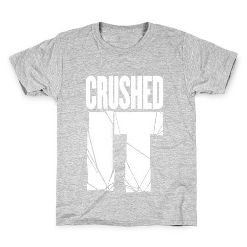 Crushed It Kids T-Shirt