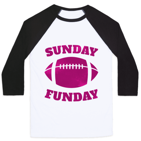 Sunday Funday (Pink) Baseball Tee