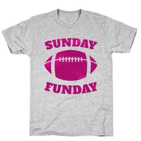 Sunday Funday (Pink) T-Shirt