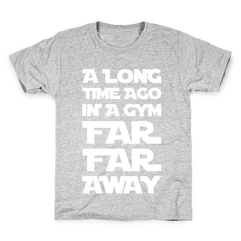A Long Time Ago In A Gym Far Far Away Kids T-Shirt