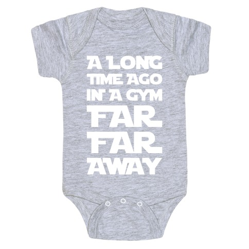 A Long Time Ago In A Gym Far Far Away Baby Onesy