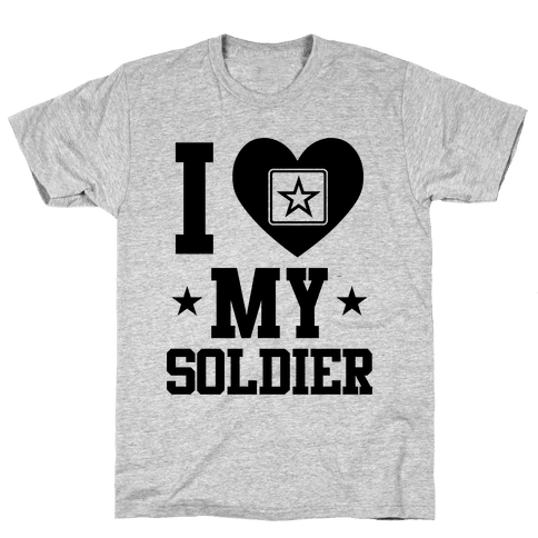 I Love My Soldier (Military T-Shirt) Mens T-Shirt