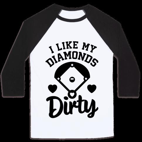 I Like My Diamonds Dirty