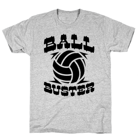 Ball Buster (Volleyball) Mens T-Shirt