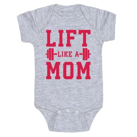 Lift Like A Mom Baby Onesy