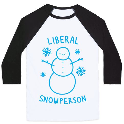 Liberal Snowperson Baseball Tee