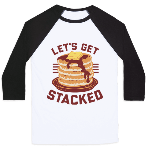 Let's Get Stacked Baseball Tee
