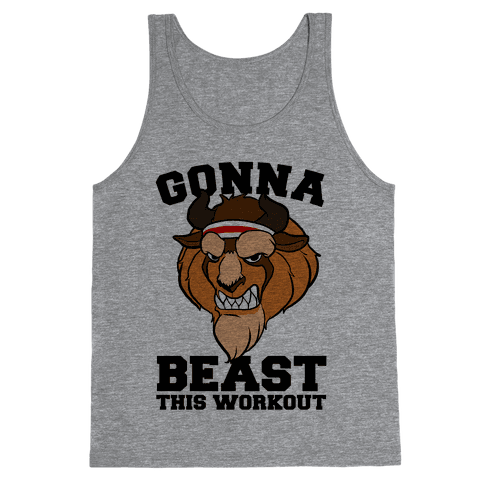 Gonna Beast this Workout Tank Top