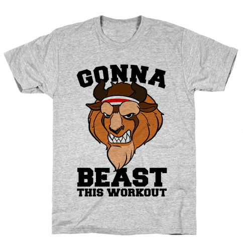 Gonna Beast this Workout Mens T-Shirt