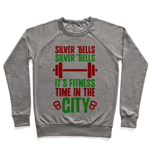 Silver Bells, Silver Bells, It's Fitness Time In The City Pullover