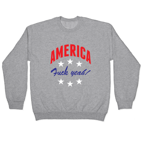 America F*** Yeah Pullover