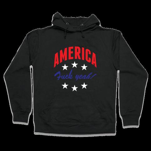 America F*** Yeah Hooded Sweatshirt