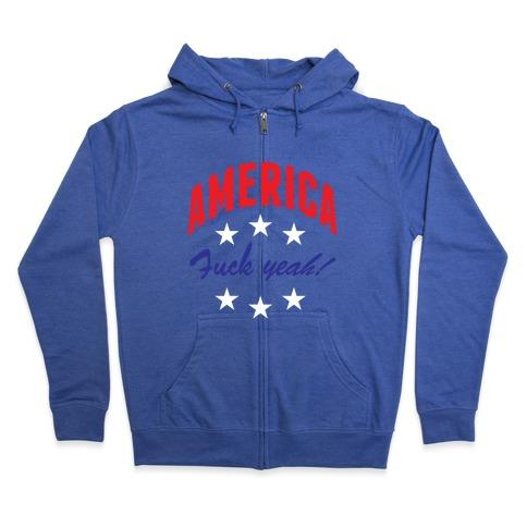 America F*** Yeah Zip Hoodie