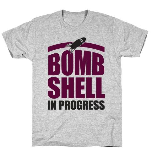 Bombshell In Progress T-Shirt
