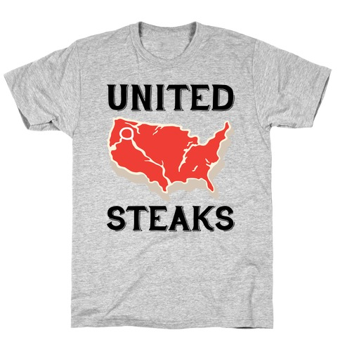 United Steaks T-Shirt