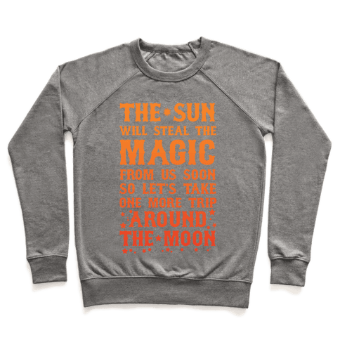 Let's Take One More Trip Around The Moon Pullover