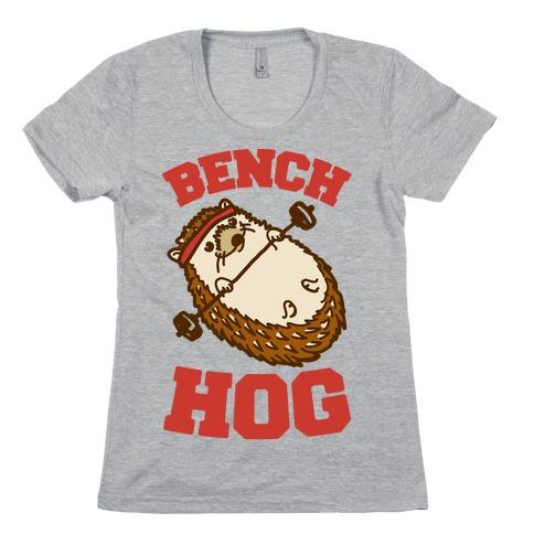Bench Hog Womens T-Shirt