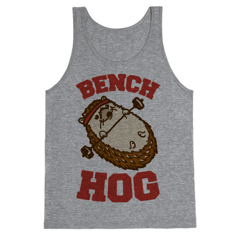 Bench Hog Tank Top