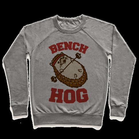 Bench Hog Pullover