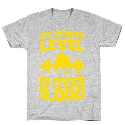 My Power Level is Over 9,000 Mens T-Shirt