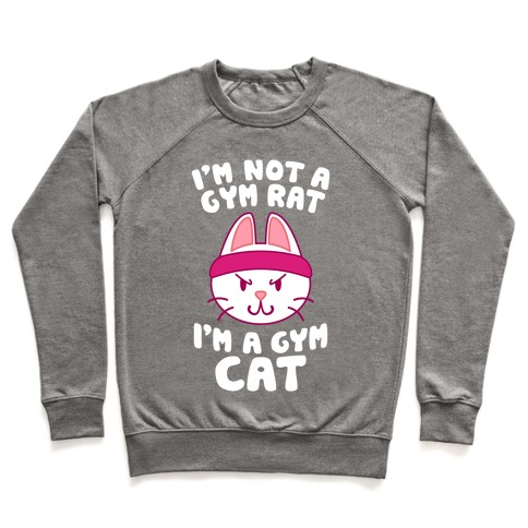 I'm A Gym Cat Pullover