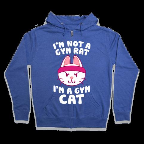 I'm A Gym Cat Zip Hoodie
