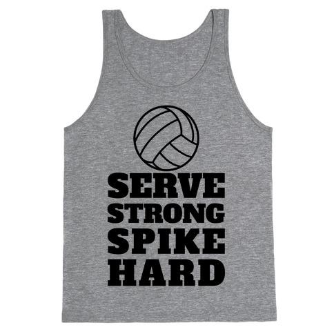Serve Strong Spike Hard Tank Top