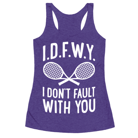 I.D.F.W.Y. (I Don't Fault With You)