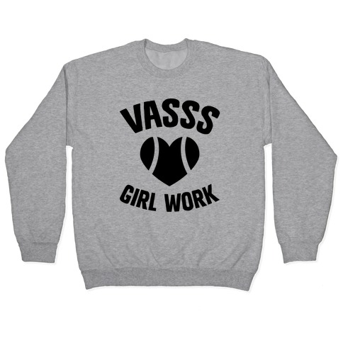 VASSS Girl Work Pullover