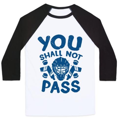 You Shall Not Pass Baseball Tee
