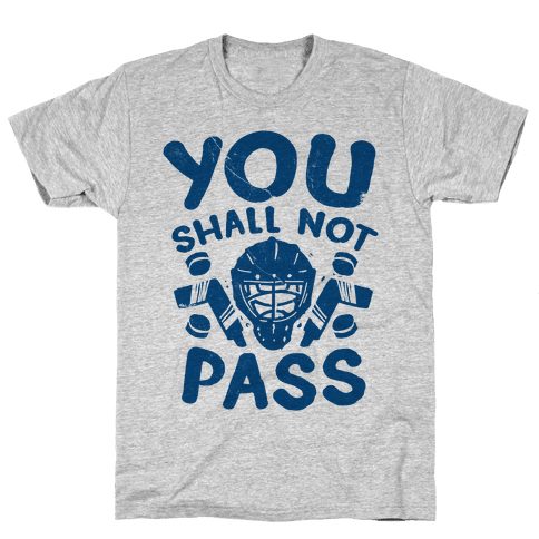 You Shall Not Pass Mens T-Shirt