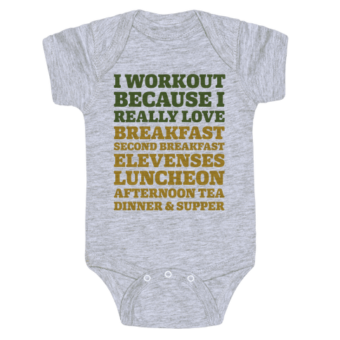 I Workout Because I Love Eating Like a Hobbit Baby Onesy