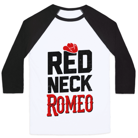 Redneck Romeo Baseball Tee