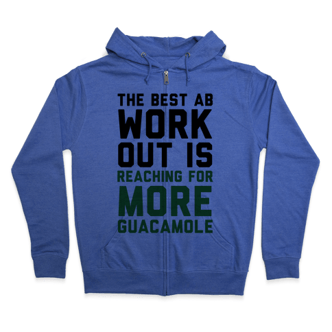 The Best Ab Work Out Zip Hoodie