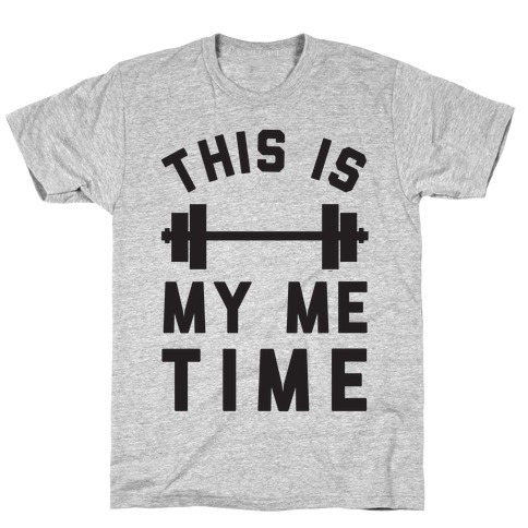 This Is My Me Time T-Shirt