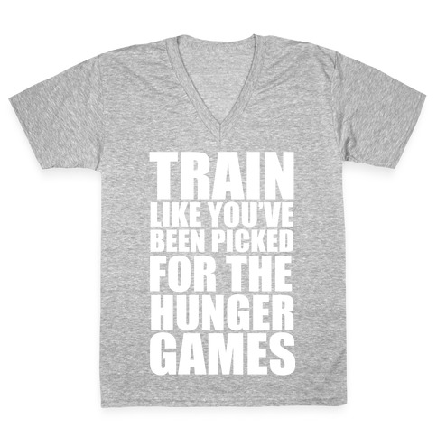 Train for the Hunger Games V-Neck Tee Shirt