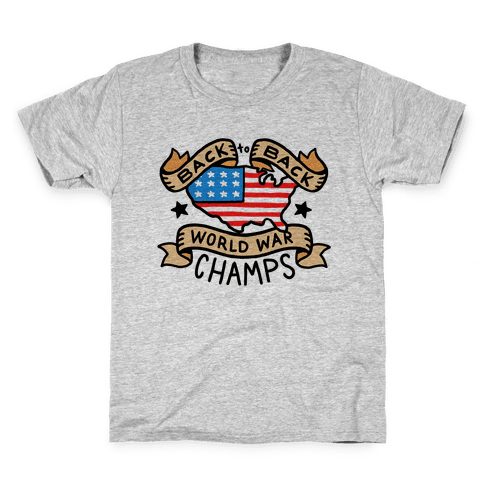 Back to Back World War Champs Kids T-Shirt