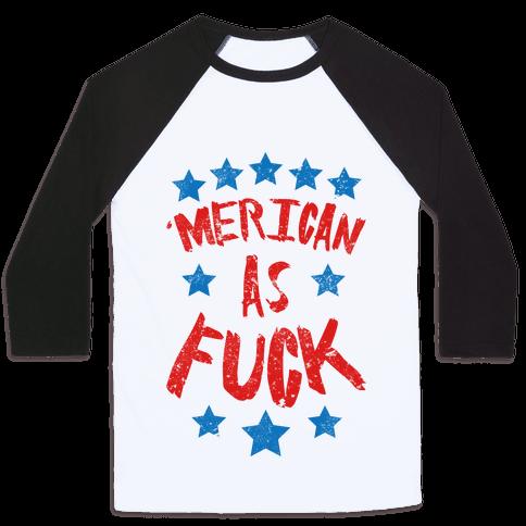 'Merican As F*** Baseball Tee